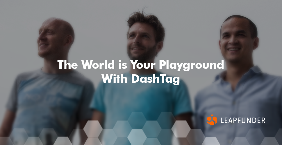 The World is Your Playground With DashTag