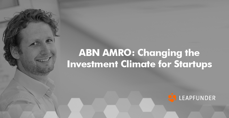 ABN AMRO - Changing the Investment Climate for Startups