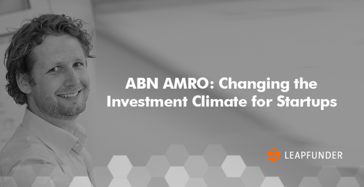 ABN AMRO: Changing the Investment Climate for Startups