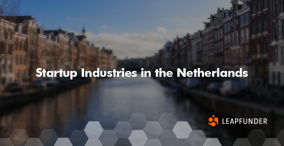 Startup Industries in the Netherlands