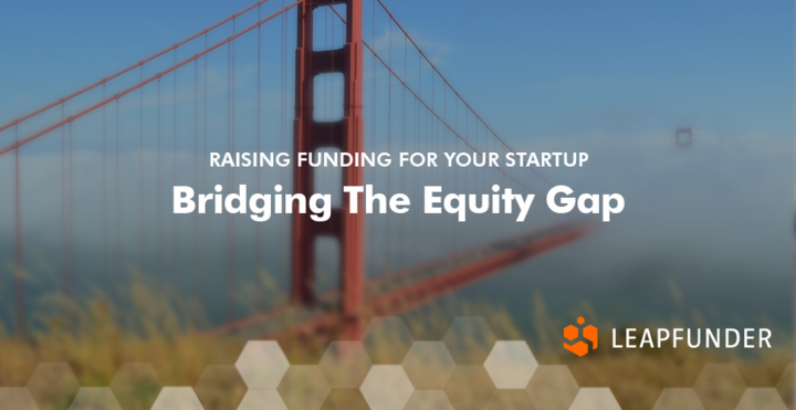 Bridging The Equity Gap