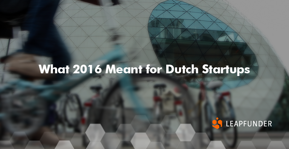 2016_dutch_startups_leapfunder_blog