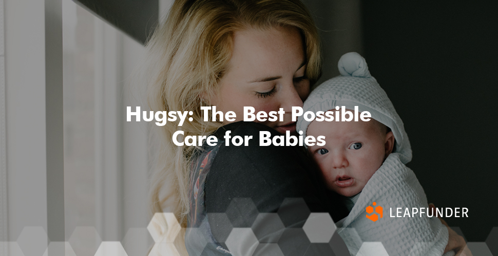 Hugsy The Best Possible Care for Babies