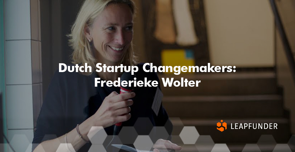 Dutch Startup Changemakers - Frederieke Wolter
