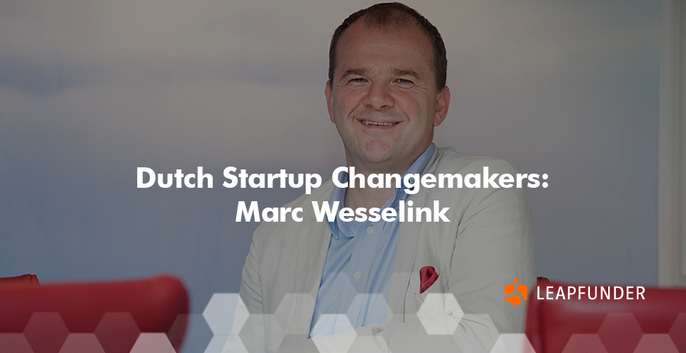 Dutch Startup Changemakers Marc Wesselink