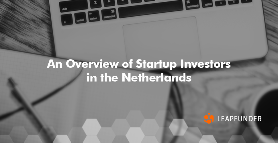 An Overview of Startup Investors in the Netherlands