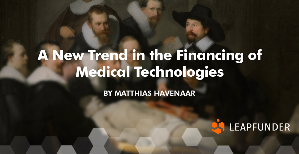 A New Trend in the Financing of Medical Technologies2