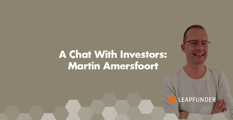 A Chat With Investors Martin Amersfoort