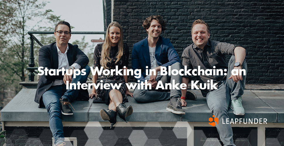 Startups Working in Blockchain an Interview with Anke Kuik