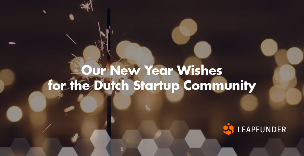 Our New Year Wishes for the Dutch Startup Community