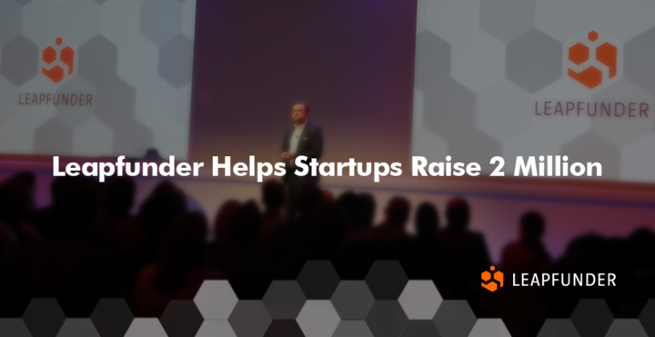Leapfunder Helps Startups Raise 2 Million
