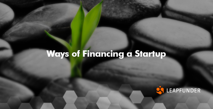 Ways of Financing a Startup