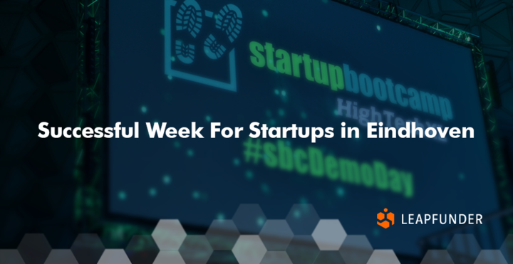 Successful Week For Startups in Eindhoven