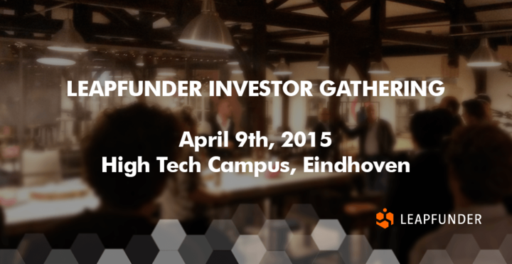 Join us @ Leapfunder Investor Gathering in Eindhoven