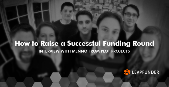 How to Raise a Successful Funding Round – Interview with Plot Projects